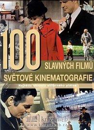 100 slavných filmů světové kinematografie - Největší skvosty stříbrného plátna