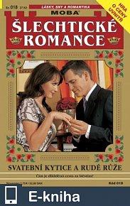 Svatební kytice a rudé růže (E-KNIHA)
