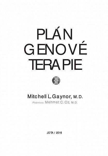 Náhled Plán genové terapie - Změnou jídelníčku a životního stylu převezměte kontrolu nad svými geny!