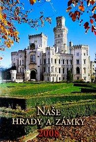 Naše hrady a zámky 2008 - nástěnný kalendář