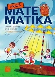 Hravá Matematika 2 Pracovná učebnica pre 2. ročník ZŠ 2. časť