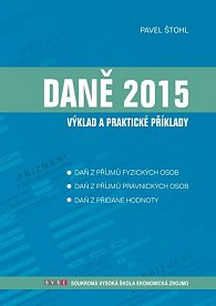 Daně - výklad a praktické příklady 2015