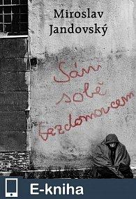 Sám sobě bezdomovcem (E-KNIHA)