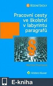 Pracovní cesty ve školství v labyrintu paragrafů (E-KNIHA)