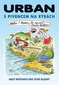 S Pivrncem na rybách