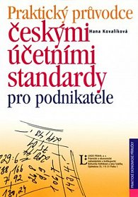 Praktický průvodce českými účetními standardy pro podnikatele