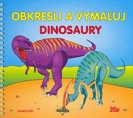 Obkresli a vymaľuj Dinosaury