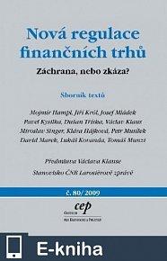 Nová regulace finančních trhů: Záchrana, nebo zkáza? (E-KNIHA)
