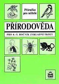 Přírodověda pro 4.a 5.ročník základní školy - Metodická příručka - RVP