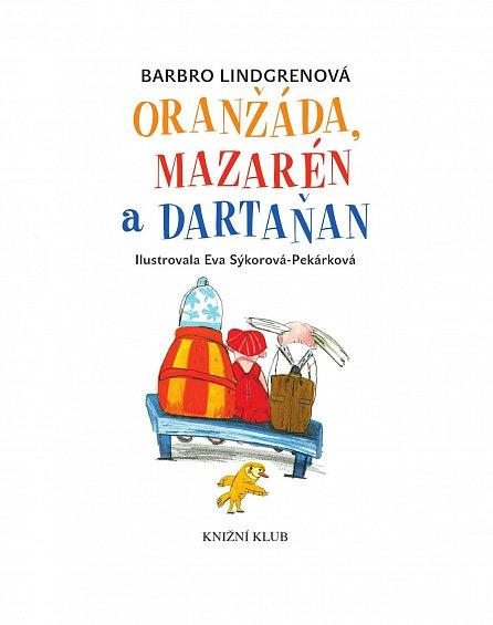 Náhled Oranžáda, Mazarén a Dartaňan 1: Oranžáda, Mazarén a Dartaňan