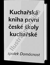 Kuchařská kniha první české školy kuchařské