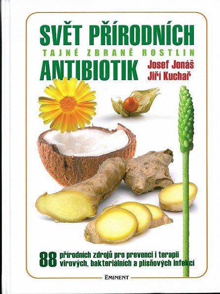 Náhled Svět přírodních antibiotik - Tajné zbraně rostlin