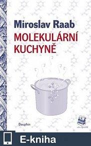 Molekulární kuchyně (E-KNIHA)