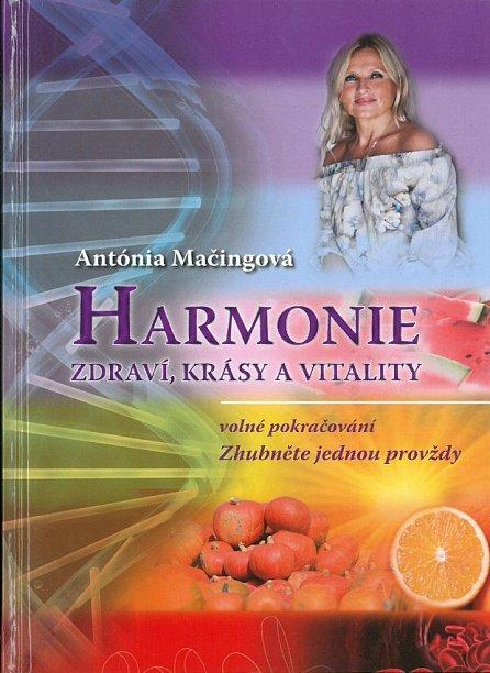 Náhled Harmonie zdraví, krásy a vitality - Volné pokračování Zhubněte jednou provždy