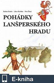 Pohádky lanšperského hradu (E-KNIHA)