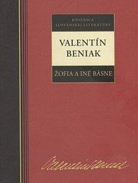 Valentín Beniak Žofia a iné básne