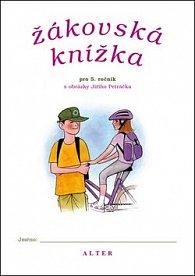 Žákovská knížka pro 5. ročník s obrázky Jiřího Petráčka