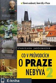 Co v průvodcích o Praze nebývá 2 (E-KNIHA)