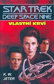 Star Trek Deep Space Nine 3 - Vlastní krví