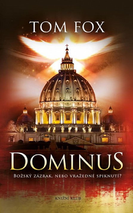 Náhled Dominus. Božský zázrak, nebo vražedné spiknutí?