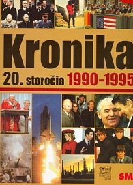 Kronika 20. storočia 1990-1995