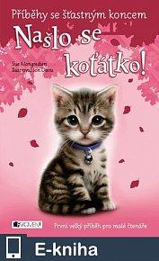 Příběhy se šťastným koncem – Našlo se koťátko! (E-KNIHA)