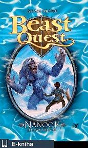 Nanook, ledový netvor (5), Beast Quest (E-KNIHA)
