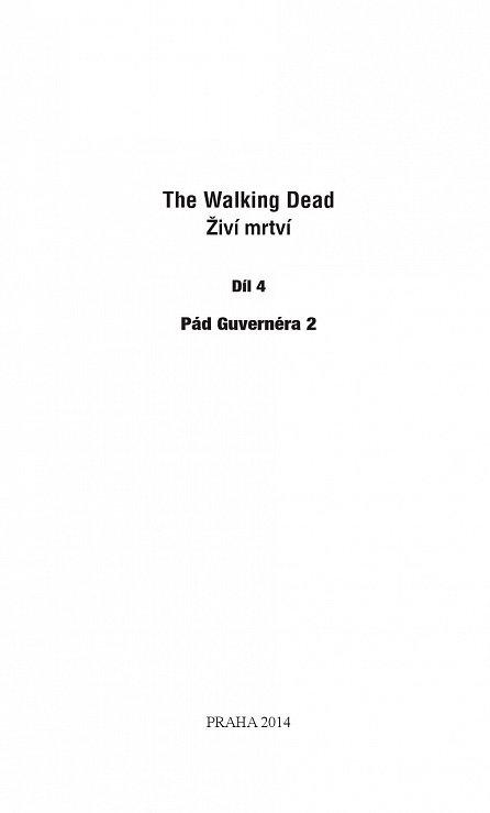 Náhled The Walking Dead - Živí mrtví 4 - Pád Guvernéra 2