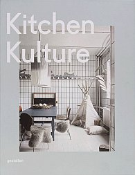 Kitchen Kulture: Interiors for Cooking and Private Food Experiences