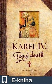 Karel IV. - Tajný deník (E-KNIHA)