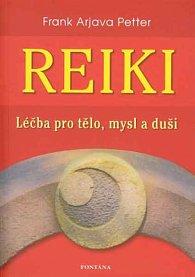Reiki - Léčba pro tělo, mysl a duši