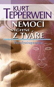 Nemoci vyčtené z tváře - Patofyziognomie - 2. vydání