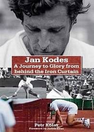 Jan Kodeš - A Journey to Glory from behind the Iron Curtain