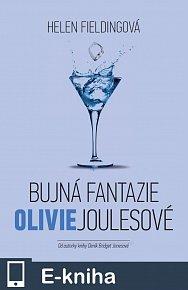 Bujná fantazie Olivie Joulesové (E-KNIHA)