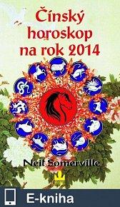 Čínský horoskop na rok 2014 (E-KNIHA)