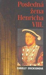Posledná žena Henricha VIII