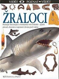 Žraloci   Vidět Poznat Vědět