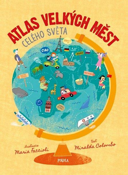 Náhled Atlas velkých měst celého světa