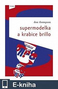 Supermodelka a krabice Brillo (E-KNIHA)