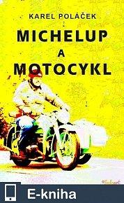 Michelup a motocykl (E-KNIHA)