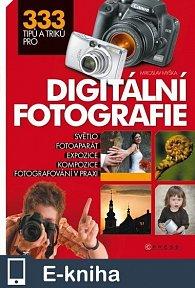 333 tipů a triků pro digitální fotografii (E-KNIHA)