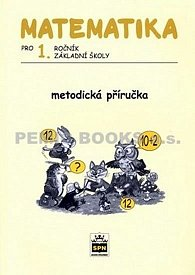 Matematika pro 1. ročník základní školy - Metodická příručka
