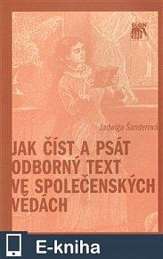 Jak číst a psát odborný text ve společenských vědách (E-KNIHA)
