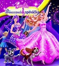 Barbie Princezná a speváčka