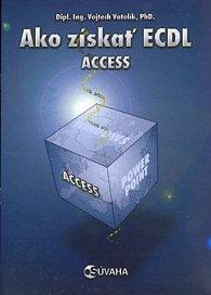 Ako získať ECDL Acces