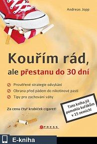 Kouřím rád, ale přestanu do 30 dní (E-KNIHA)