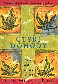 Čtyři dohody - Kniha moudrostí starých Toltéků