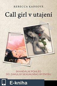 Call Girl v utajení (E-KNIHA)