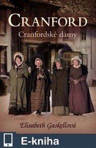 Cranford 1 - Cranfordské dámy (E-KNIHA)