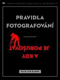Pravidla fotografování - a kdy je porušovat